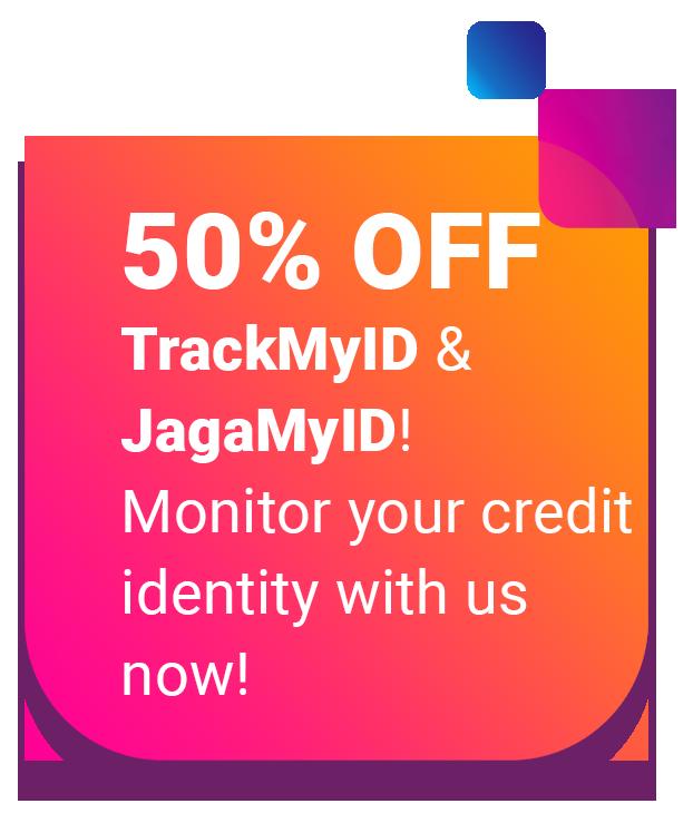 50% off on TrackMyID and JagaMyID!